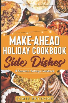 Side Dishes Holiday Cookbook