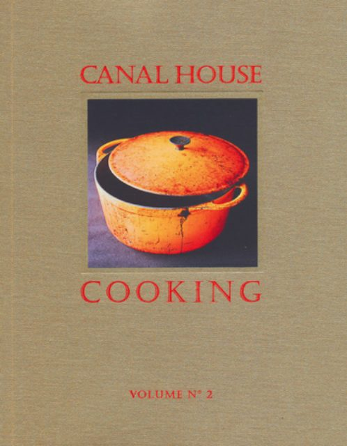 Canal House Cooking Fall & Holiday