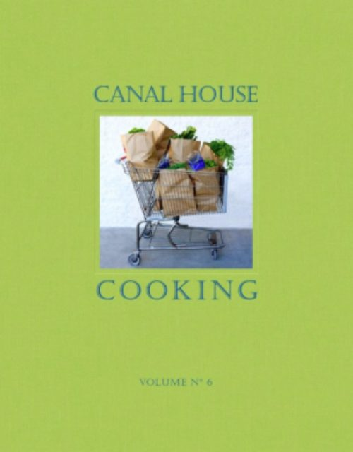 Canal House Cooking The Grocery Store